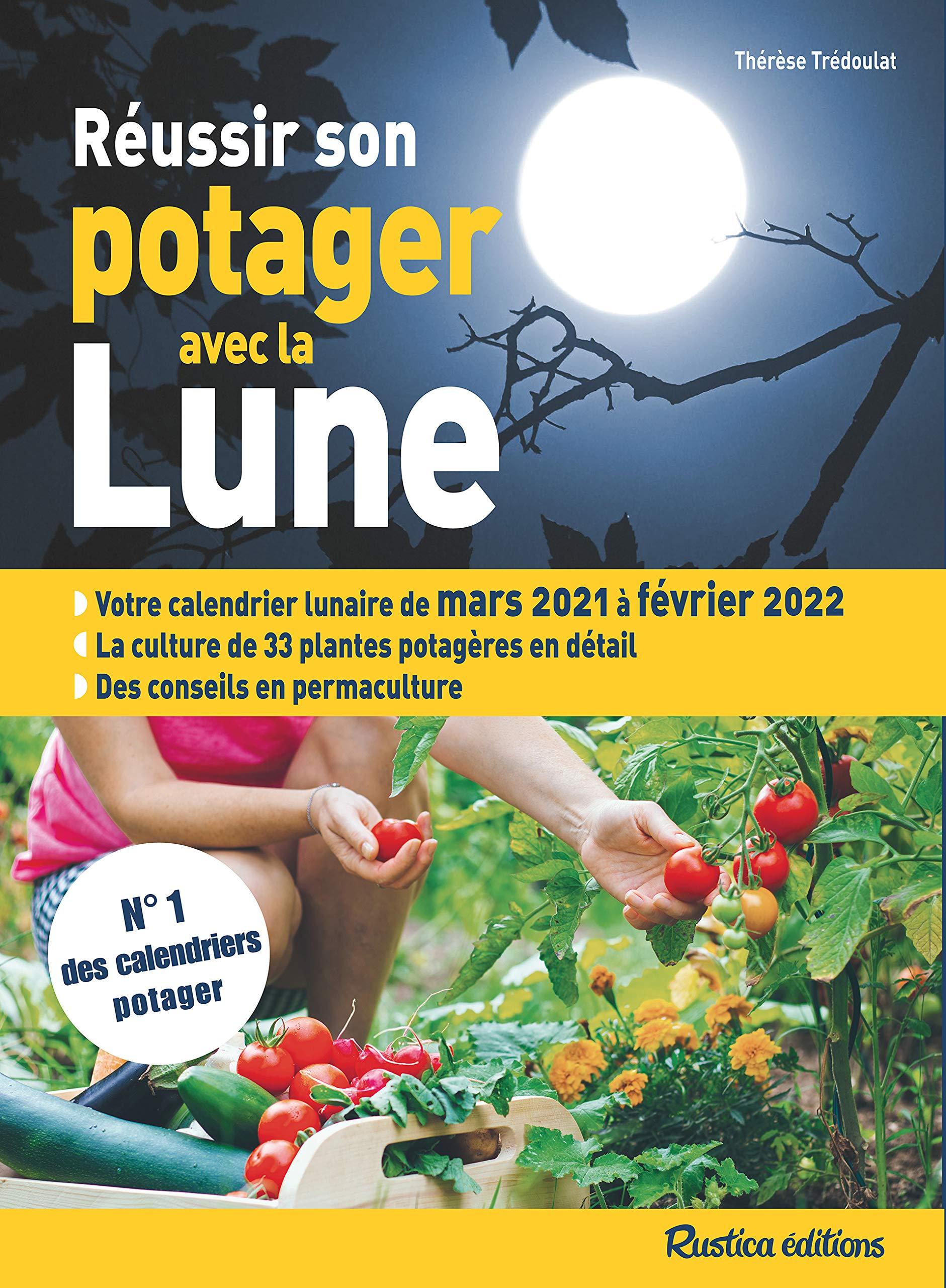Calendrier Lunaire Potager 2022 Amazon.fr   Réussir son potager avec la lune 2021 2022   Trédoulat