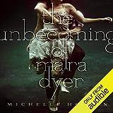The Unbecoming of Mara Dyer: Mara Dryer, Book 1