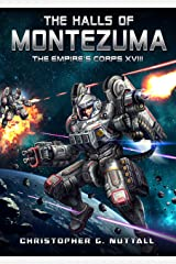 The Halls of Montezuma (The Empire's Corps Book 18) Kindle Edition