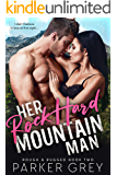 Her Rock Hard Mountain Man (Rough & Rugged Book 2)