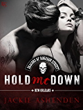 Hold Me Down (The Deacons of Bourbon Street)