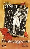 Herbstvergessene: Roman