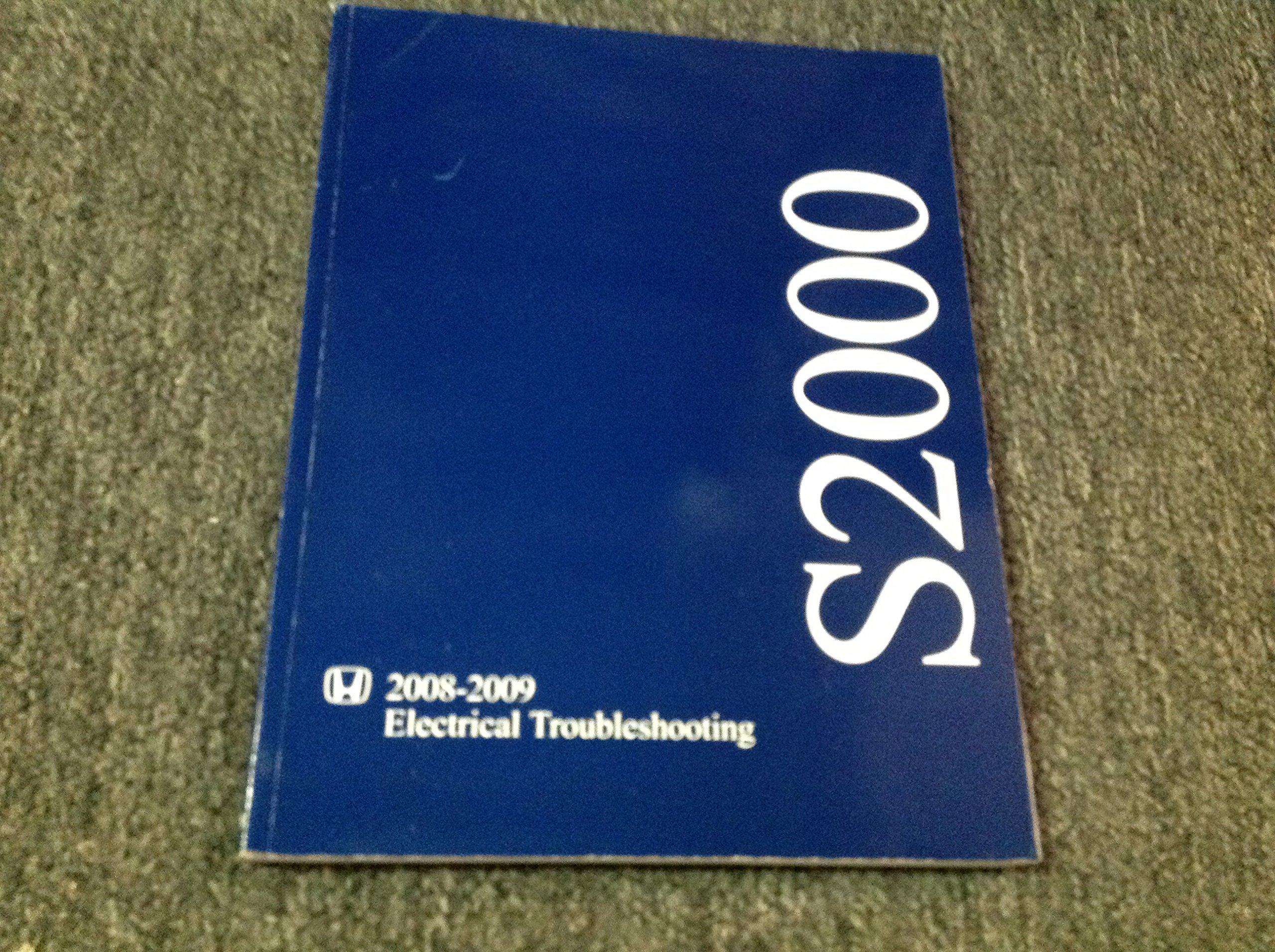 2008 2009 honda s2000 electrical wiring diagram troubleshooting manual etm  oem paperback – 2009