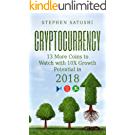 Cryptocurrency: 13 More Coins to Watch with 10X Growth Potential in 2018 (English Edition)