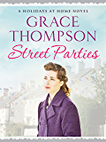 Street Parties (Holidays at Home Book 6)
