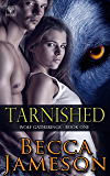 Tarnished (Wolf Gatherings Book 1)