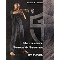 Kettlebell Simple & Sinister: Revised and Updated Edition (English Edition)