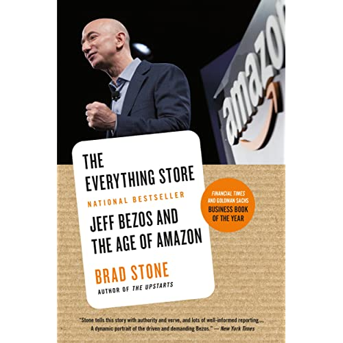 Amazon Com The Everything Store Jeff Bezos And The Age Of Amazon