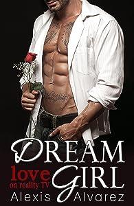 Dream Girl: Love On Reality TV