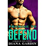 Promise to Defend (Rescue Ops Book 2)