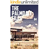 Contaminant (The Palmdale Files Book 4)