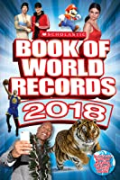 Scholastic Book Of World Records 2018: World