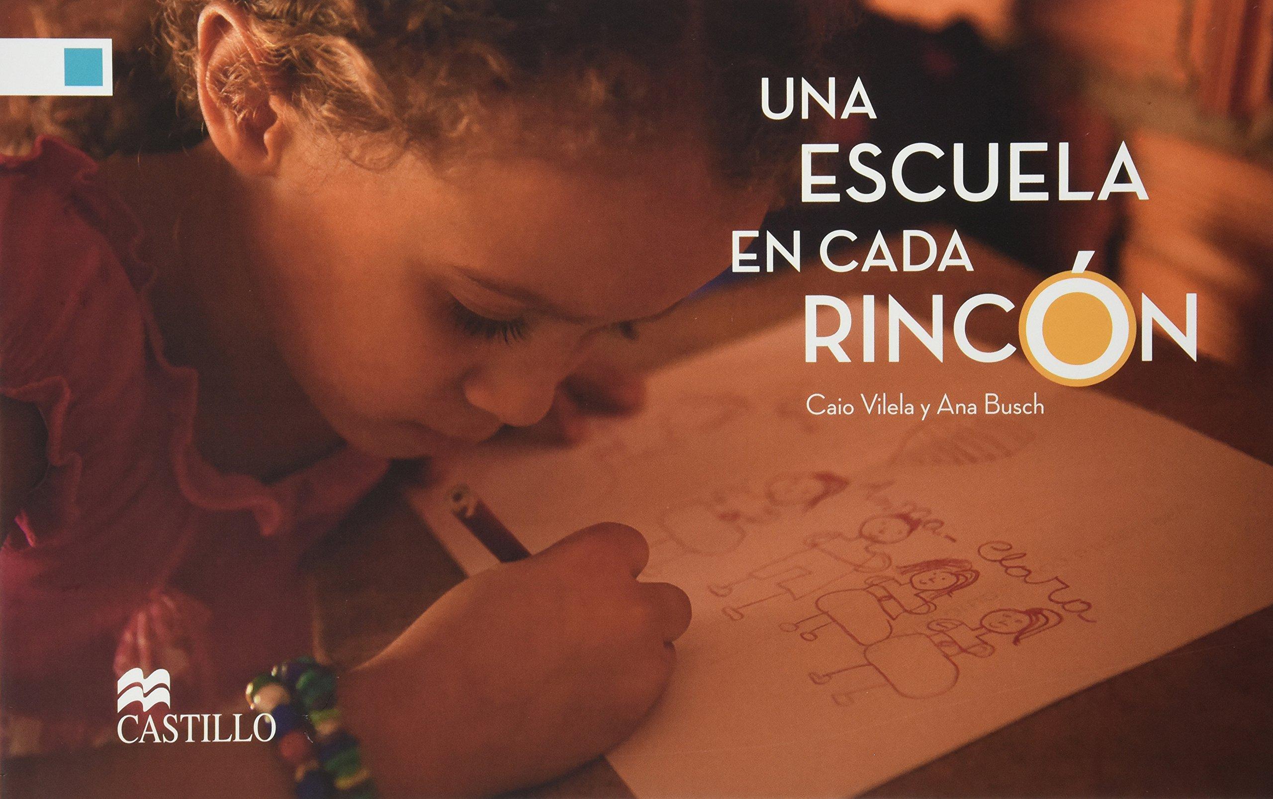 Una Escuela En Cada Rincon (Spanish) Paperback