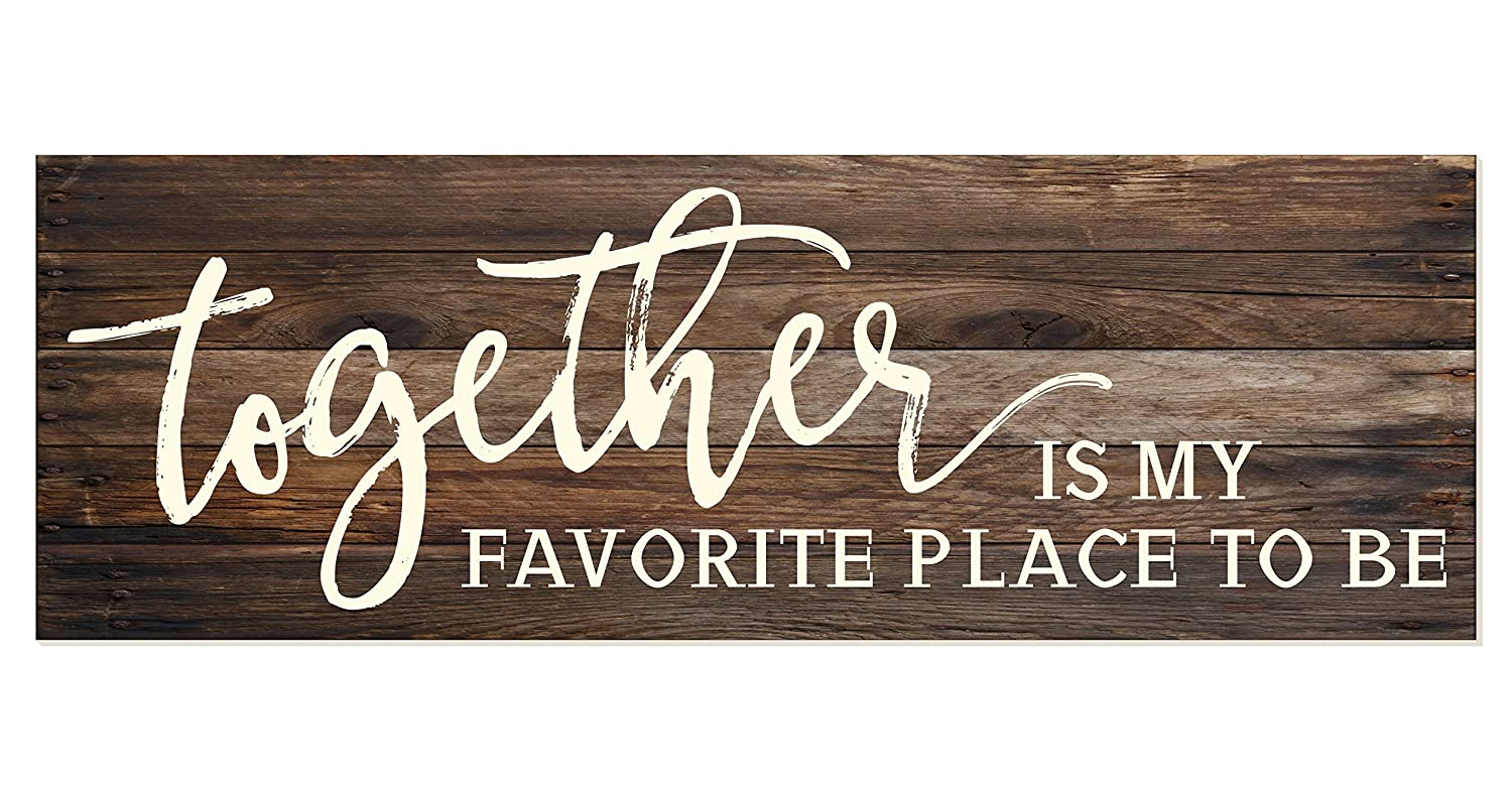 Together is My Favorite Place to Be Rustic Wood Sign 6x18 (Brown)