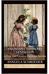An Unexpected Merry Gentleman: A Pride and Prejudice Christmas Novella Kindle Edition