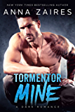 Tormentor Mine: A Dark Romance (English Edition)