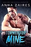 Tormentor Mine: A Dark Romance