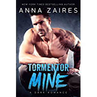 Tormentor Mine: A Dark Romance (English Edition)