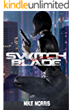 SWITCHBLADE (Choi Ziyi Book 1)