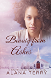 Beauty from Ashes (An Orchard Grove Christian Women's Fiction Novel Book 1)
