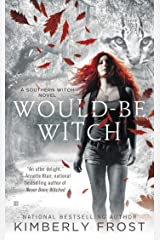 Would-Be Witch: A Southern Witch Novel Kindle Edition