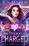 Emotionally Charged (Empath Chronicles Book 1) (English Edition)