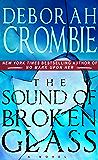 The Sound of Broken Glass (Duncan Kincaid / Gemma James Novels Book 15)