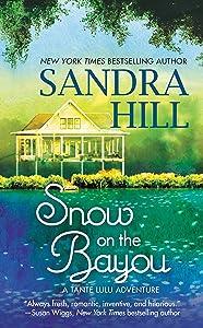Snow on the Bayou: A Tante Lulu Adventure (Tante Lulu Adventure series Book 1)