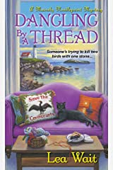 Dangling by a Thread (A Mainely Needlepoint Mystery Book 4) Kindle Edition