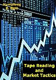 Tape Reading and Market Tactics (English Edition)