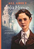All About Julia Morgan (All About.People)