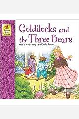 Goldilocks and the Three Bears (Keepsake Stories) Paperback