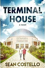 Terminal House Kindle Edition
