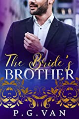 The Bride's Brother: A Passionate Romance Kindle Edition