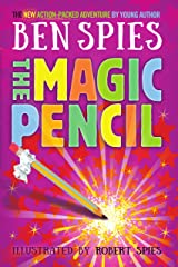 The Magic Pencil: An action-packed adventure Kindle Edition