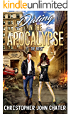 Dating in the Apocalypse: ?:The Bitch (Book 5)