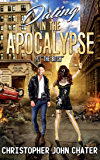 "Dating in the Apocalypse: ?: ""The Bitch"" (Book 5)"