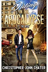 """Dating in the Apocalypse: ?: """"The Bitch"""" (Book 5) Kindle Edition"""