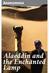 Alaeddin and the Enchanted Lamp Kindle Edition