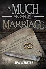 A Much Arranged Marriage (The Port Naain Intelligence) Kindle Edition