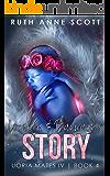 Loralia & Bannack's Story  (Uoria Mates IV Book 4)
