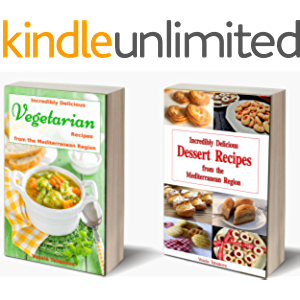 Incredibly Delicious Cookbook Bundle: Vegetarian Recipes and Dessert Recipes from the Mediterranean Region…