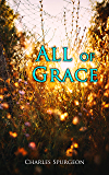 All of Grace: Theological Study