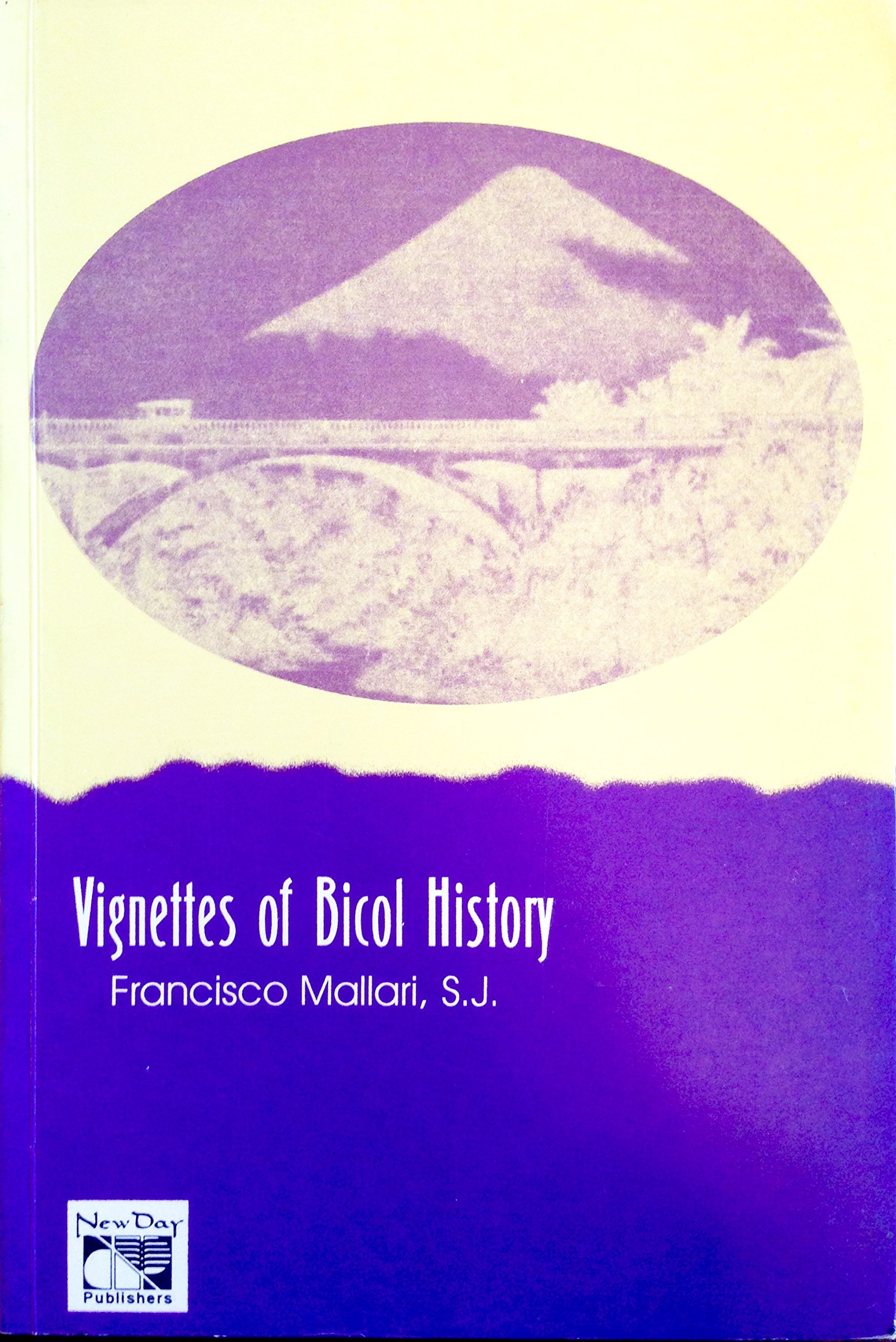 Vignetts of Bicol History: Francisco Mallari: 9789711010140: Amazon