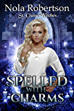 Spelled With Charms (St. Claire Witches Book 2)