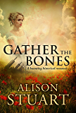 Gather the Bones: A haunting historical romance