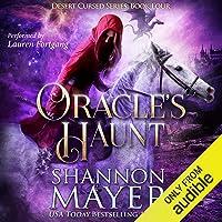 Oracle's Haunt: Desert Cursed Series, Book 4