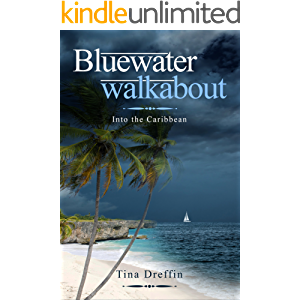 Bluewater Walkabout: Into the Caribbean