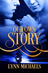 Our Own Story Kindle Edition
