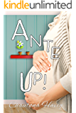 Ante Up! (Aggie's Inheritance Book 4)